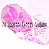 70 Babies Safety Sounds von Best Relaxing SPA Music