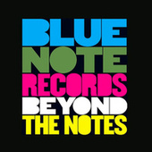 Blue Note Records: Beyond the Notes de Various Artists