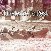 41 Release to Rest by Nature Sounds Nature Music (1)