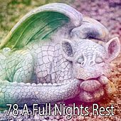 78 A Full Nights Rest by Relajación