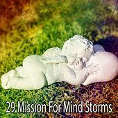 29 Mission for Mind Storms by Rain Sounds and White Noise