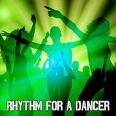 Rhythm for a Dancer by Ibiza Dance Party