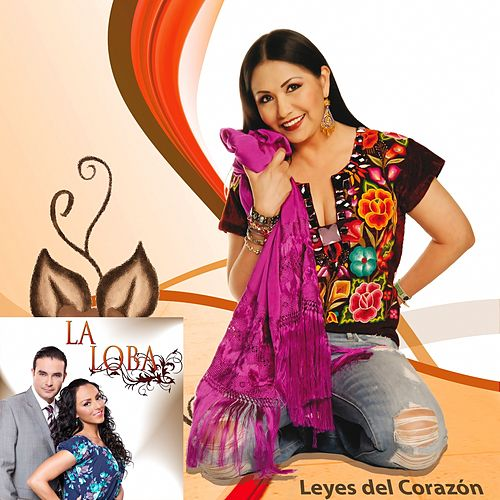 La Loba (Leyes Del Corazon) by Ana Gabriel