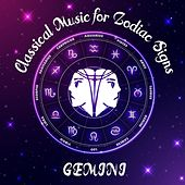 Classical Music for Zodiac Signs: Gemini de Various Artists