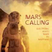 Mars Calling: Electronic Beats Made by Martians de Various Artists