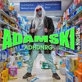 Adhdnrg di Adamski