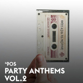 90s Party Anthems Vol.2 von Various Artists