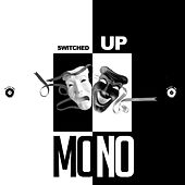 Switched Up Freestyle de Mono