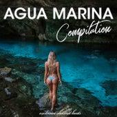Agua Marina Compilation (Exclusive Chillout Beats) di Various Artists