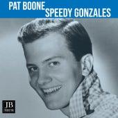 Speedy Gonzales (1962) by Pat Boone