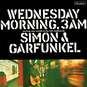 Wednesday Morning, 3 a.M. by Simon & Garfunkel