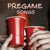 Pregame Songs von Various Artists