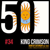 Book Of Saturday (KC50, Vol. 34) by King Crimson