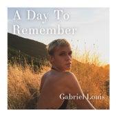 A Day to Remember von Gabriel Louis