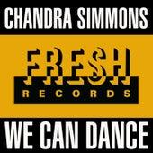 We Can Dance von Chandra Simmons