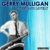 Sweet and Lovely de Gerry Mulligan