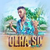 Olha Só (Remix) by Luminato