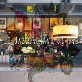 19 Jazzing and Jiving de Lounge Café