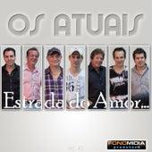 Estrada do Amor by Os Atuais