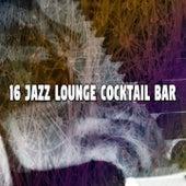 16 Jazz Lounge Cocktail Bar de Relaxing Piano Music Consort
