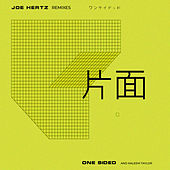 One Sided Remixes von Joe Hertz