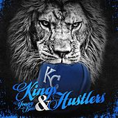 Kings & Hustlers (Remastered) by Kc Young Boss