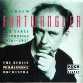 Furtwängler - The Early Recordings 1926 - 1937 by Wilhelm Furtwängler