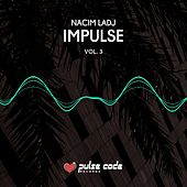 Impulse, Vol. 3 de Nacim Ladj