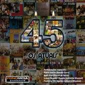 45 Anos von Os Atuais