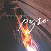 Pyro by Aaron Carter