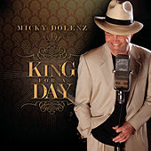 King For a Day by Micky Dolenz