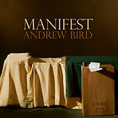 Manifest by Andrew Bird