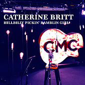 Hillbilly Pickin' Ramblin' Girl (Live Acoustic) de Catherine Britt
