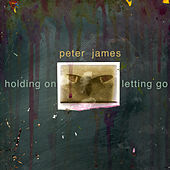 Holding On - Letting Go von Peter James