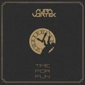 Time For Fun de Aura Vortex