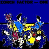 Zorch Factor - One by Various Artists