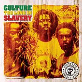 Too Long In Slavery by Culture