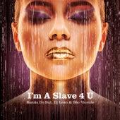 I'm a Slave 4 U de Banda Do Sul