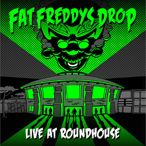 Live At Roundhouse by Fat Freddy's Drop