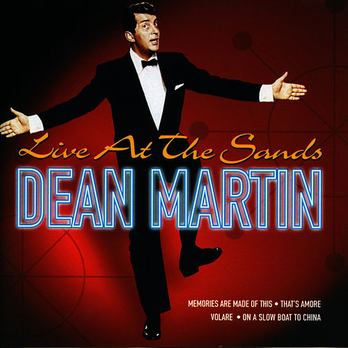 Live At The Sands by Dean Martin