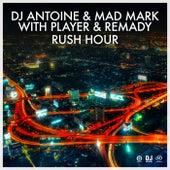 Rush Hour von DJ Antoine