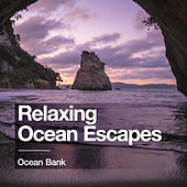 Relaxing Ocean Escapes von Ocean Bank