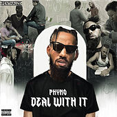 Deal with It by Phyno