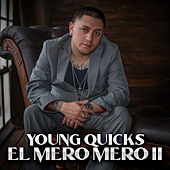 El Mero Mero II de Young Quicks