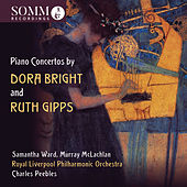 Bright & Gipps: Works for Piano & Orchestra de Various Artists