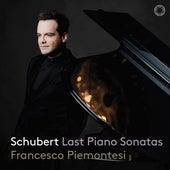 Schubert: Piano Sonatas, D. 958-960 by Francesco Piemontesi