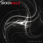 Stars Align - EP by Broken Halo