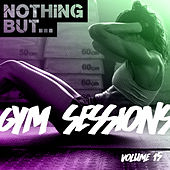 Nothing But... Gym Sessions, Vol. 15 - EP de Various Artists
