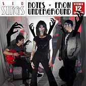 Notes From Underground by Sid Sings