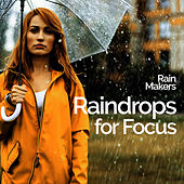 Raindrops for Focus de Rainmakers